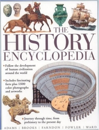 The History Encyclopedia 2005 г 256 стр ISBN 0754815056 инфо 2631j.
