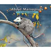 About Marsupials: A Guide for Children (About ) 2009 г Мягкая обложка, 48 стр ISBN 1561454079 инфо 2689j.