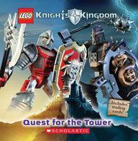 Knights' Kingdom: Quest for the Tower (Lego Knight's Kingdom) Издательство: Scholastic, 2006 г Мягкая обложка, 24 стр ISBN 0439788013 инфо 2086l.