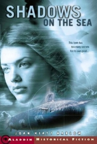 Shadows on the Sea (Aladdin Historical Fiction) 2005 г 256 стр ISBN 0689849273 инфо 2100l.