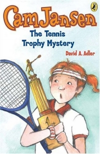Cam Jansen & the Tennis Trophy Mystery (Cam Jansen) to this tricky tennis mystery! инфо 2213l.