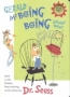 Gerald McBoing Boing Sound Book Издательство: Random House Books for Young Readers, 2003 г Картон, 12 стр ISBN 037582443X инфо 2226l.
