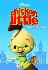 Chicken Little: The Junior Novelization Издательство: RH/Disney, 2005 г Мягкая обложка, 128 стр ISBN 0736422927 инфо 2268l.