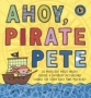 Ahoy, Pirate Pete (Change-The-Story Books) 2004 г 14 стр ISBN 0763621978 инфо 2286l.