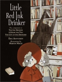 Little Red Ink Drinker (Ink Drinker) 2003 г 48 стр ISBN 0385729677 инфо 2292l.