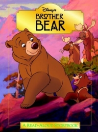 Brother Bear Read Aloud Storybook 2003 г 72 стр ISBN 0736421734 инфо 2309l.