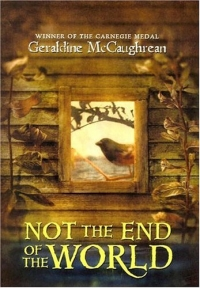 Not the End of the World (Whitbread Children's Book of the Year Award (Awards)) 2005 г 256 стр ISBN 0060760303 инфо 5013l.