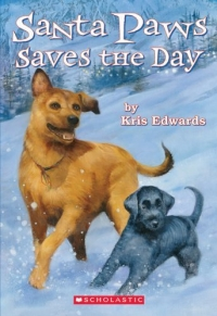 Santa Paws : Santa Paws Saves The Day (Santa Paws) 2005 г 144 стр ISBN 0439573548 инфо 5052l.