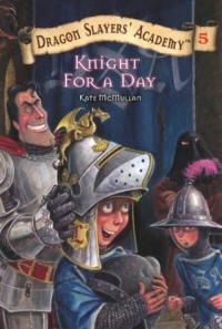 Knight for a Day (Dragon Slayers' Academy) 2003 г 112 стр ISBN 0448432773 инфо 5059l.