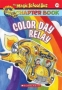 Magic School Bus Chapter Book #19, Color Day Relay (Magic School Bus) 2004 г 96 стр ISBN 0439560519 инфо 5060l.