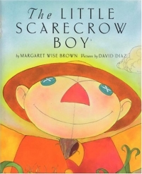 The Little Scarecrow Boy 2005 г 40 стр ISBN 0060778911 инфо 5092l.