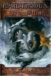 Rowan of Rin #5: Rowan and the Ice Creepers (Rowan of Rin) 2004 г 272 стр ISBN 0064410234 инфо 4721m.