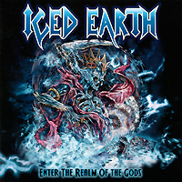 Iced Earth Enter The Realm Of The Gods Limited Edition (2 CD) Серия: Mave To The Dark инфо 854c.