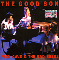 "Nick Cave & The Bad Seeds The Good Son Мика ""The Bad Seeds"" артикул 204a."