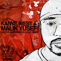 Kanye West & Malik Yusef G O O D Morning, G O O D Night West Malik Yuseft Opal Staples инфо 11738g.